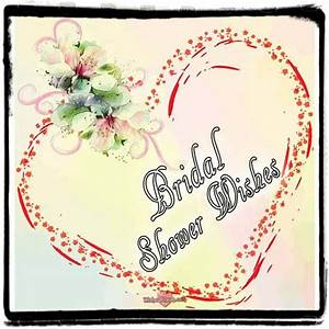 bridal shower wishes and messages wishesalbumcom With wedding shower messages