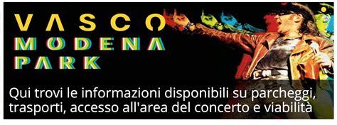 Di Vasco Maxi Concerto Di Vasco Tutte Le Info Per Raggiungerlo Da