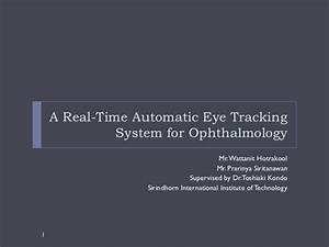a real time automatic eye tracking system for ophthalmology With automatic tracking system