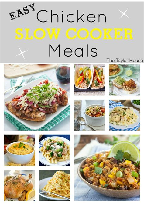 crockpot meals with chicken easy chicken slow cooker meals the taylor house