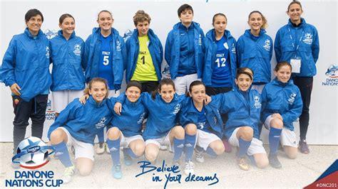 si鑒e danone conclusa la danone nations cup 2016 calcio femminile italiano