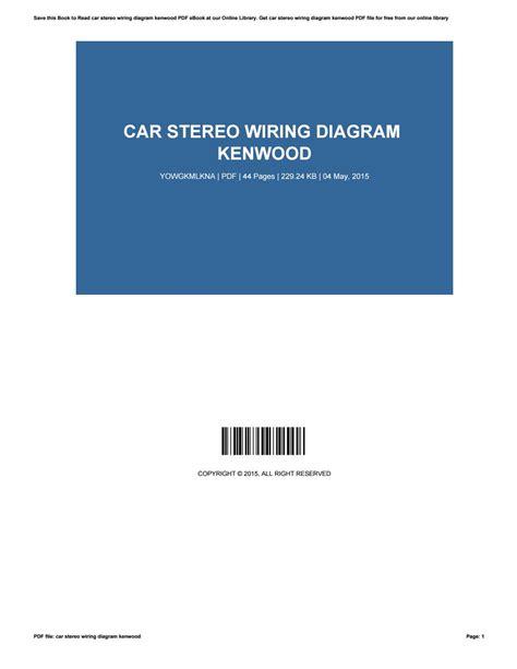 Car Stereo Wiring Diagram Kenwood Patriciavallejo
