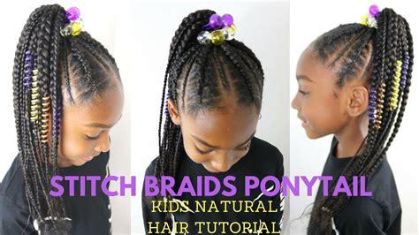 Stitch Braids Ponytail On Kids Natural Hair ( No