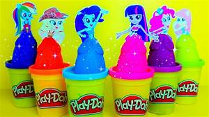 Mlp Equestria Girls Playdoh Toys Surprises With My Little
