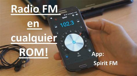 radio fm en cualquier rom android  spirit fm youtube