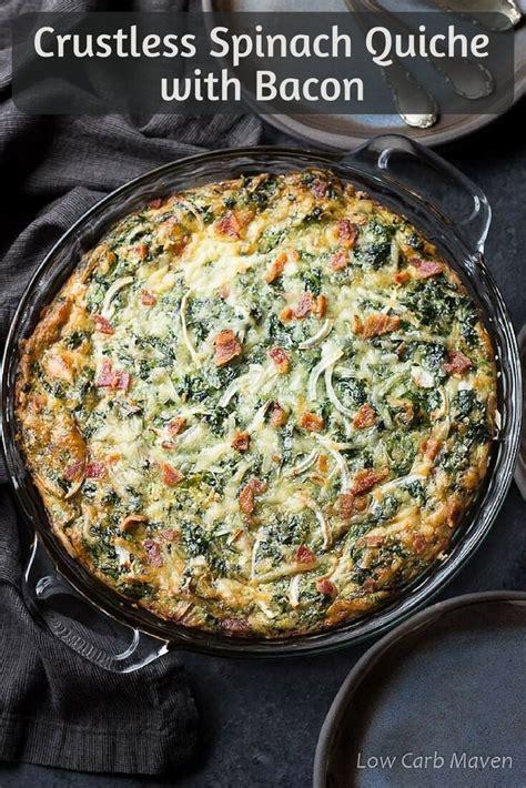 crustless spinach quiche recipe  bacon  carb maven