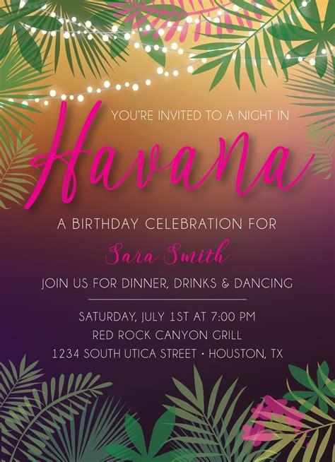 havana nights invitation havana nights party havana