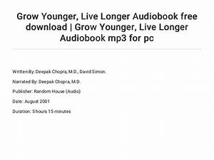Grow Younger    Live Longer Audiobook Free Download