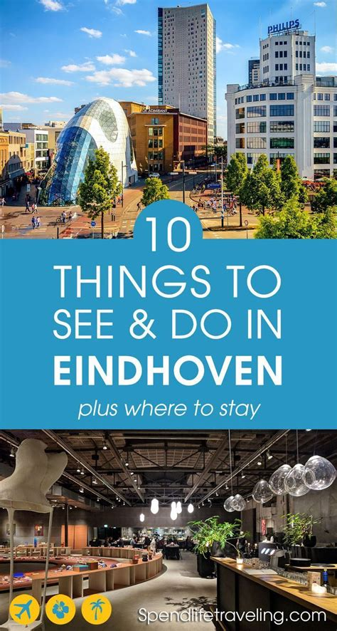 What To Do by What To See Do In Eindhoven The Netherlands A