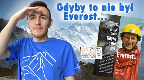 """Smutne wieści o odejściu macieja konopki przekazano na instagramie agencji artystycznej chillwagon. Szczyty literatury #10: """"Gdyby to nie był Everest..."""" Kto czyta, żyje podwójnie - YouTube"""
