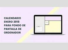Calendario Enero 2018 FONDO DE PANTALLA ORDENADOR GRATIS
