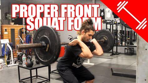 proper front squat form youtube