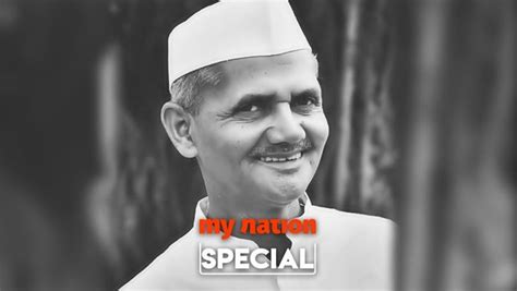 remembering lal bahadur shastri  famous quotes