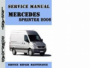 Mercedes Sprinter 2006 Service Repair Manual Pdf Download