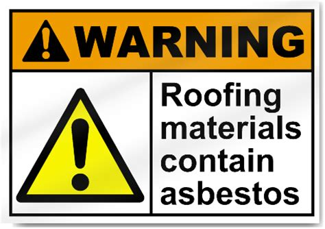 roofing materials  asbestos warning signs