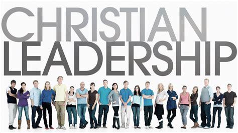basics  christian leadership
