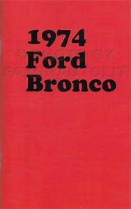 1974 Ford Bronco Foldout Electrical Wiring Diagram