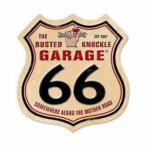 Garage Route 66 : busted knuckle garage route 66 tin metal sign reproduction 15 x 15 inches american ~ Medecine-chirurgie-esthetiques.com Avis de Voitures