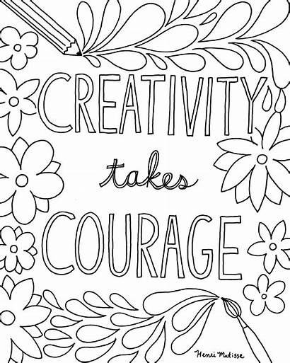 Coloring Quote Pages Adults Courage Creativity Takes
