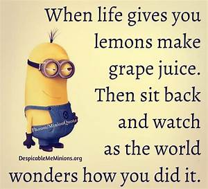 When life gives... Life Joke Quotes