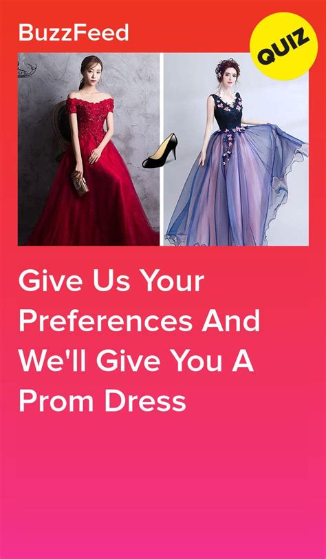 give   preferences   give   prom dress