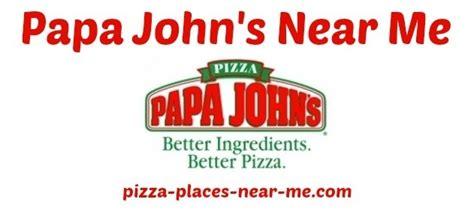 papa johns near me