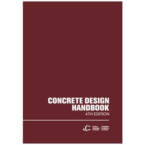 Concrete Design by Concrete Design Handbook Fourth Edition