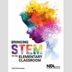 Nsta Science Store  Bringing Stem To The Elementary