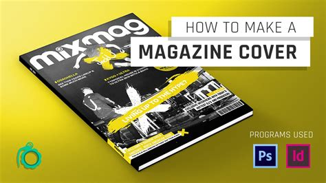 How To Make Cover by How To Make A Magazine Cover Photoshop Indesign