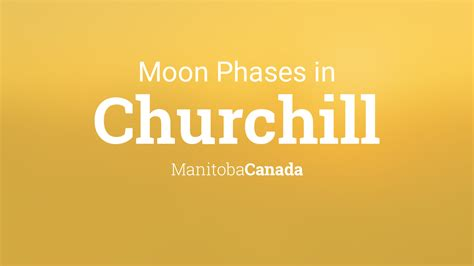 moon phases  lunar calendar  churchill manitoba