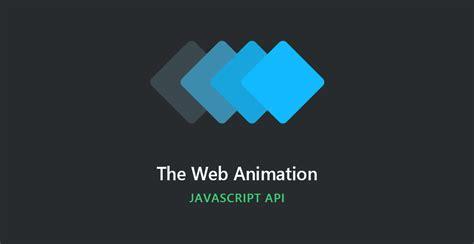 started   javascript web animation api tutorialzine