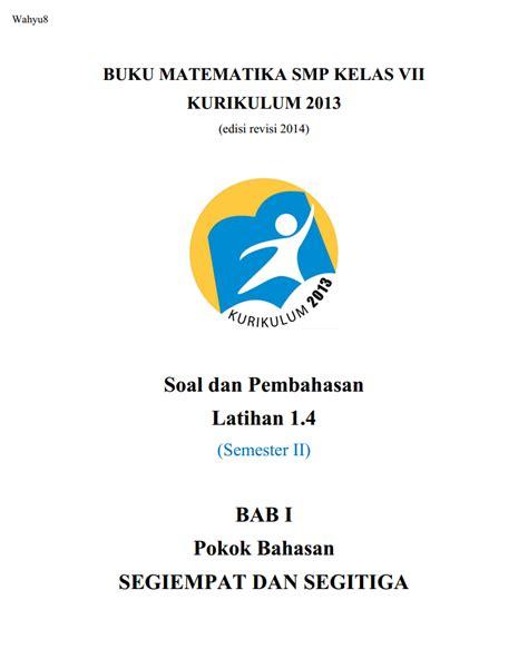 ) yang telah dipilih dan dikategorikan bundel pembahasan soal olimpiade sains informatika bundel. Pembahasan Matematika SMP kelas 7 Kurikulum 2013 Latihan 1 ...