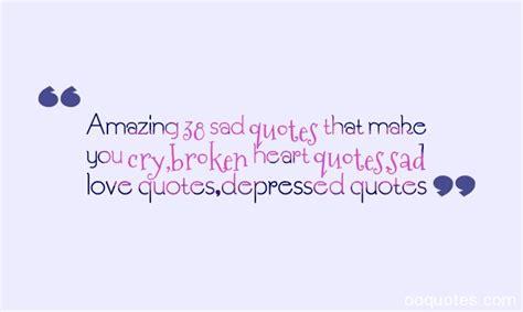 amazing  sad quotes    crybroken heart