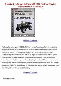 Polaris Sportsman Xplorer 500 2002 Factory Se By