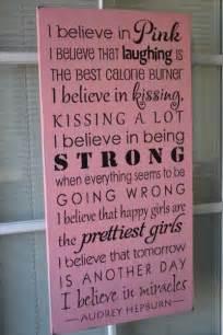 Audrey Hepburn Quotes I Believe in Pink Sign