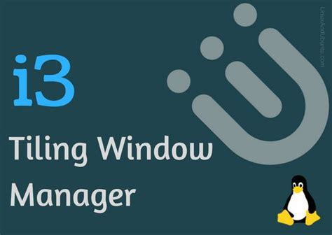 Best Looking Tiling Window Manager by I3 A Tiling Window Manager For Advanced Users