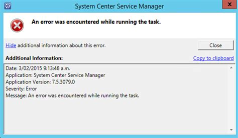 Enountered The Following Error While Processing The Template Ssdltosql10 Tt by Scsm An Error Was Encountered While Running The Task