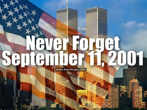 September 11 2001 Never Forget