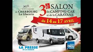 Salon Camping Car Paris 2016 : jacqueline camping cars et caravanes 3 salon du camping car et de la caravane 2016 cherbourg ~ Medecine-chirurgie-esthetiques.com Avis de Voitures