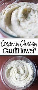 Creamy Cheesy Cauliflower Everyday Made Fresh
