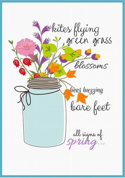 Spring Signs Quotes Clipart Printables Cabin Mason