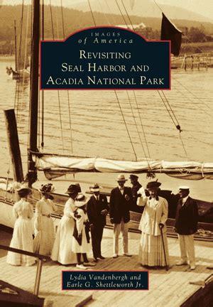 revisiting seal harbor  acadia national park  lydia