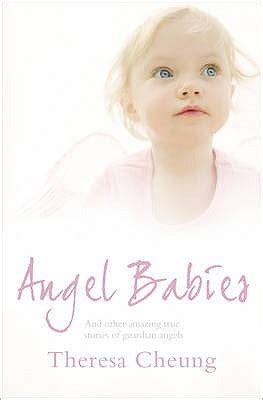 angel babies   true stories  guardian angels  theresa cheung
