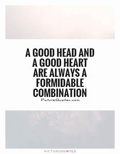 Good Heart Quotes And Sayings. QuotesGram