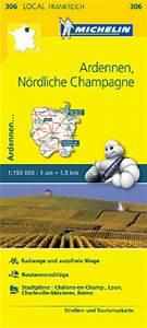 Michelin Karten Frankreich : michelinkarte 306 ardennen ~ Jslefanu.com Haus und Dekorationen