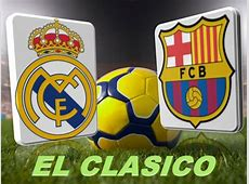 Heure Real Madrid Barcelone Date match Clasico Mars 2014