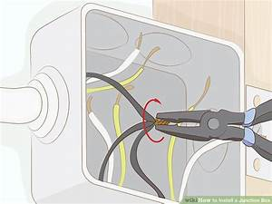 How To Install A Junction Box  12 Steps  With Pictures