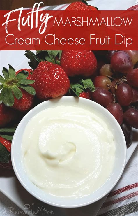 Fluffy Marshmallow Cream Cheese Fruit Dip ~ A Reinvented Mom