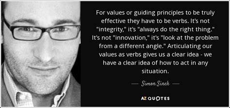 simon sinek quote  values  guiding principles