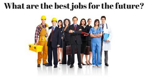 job search     jobs   future